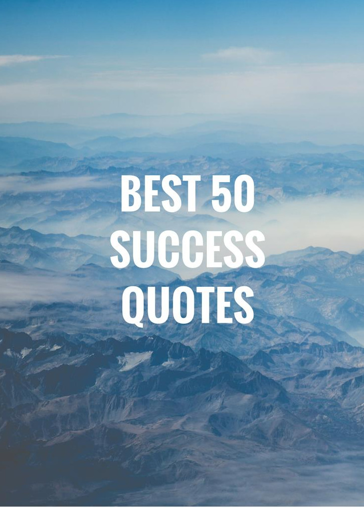 Best 50 quotes for success